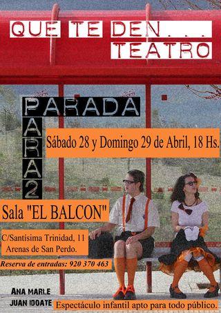 Cartel Paradapara2 de Que Te Den Teatro