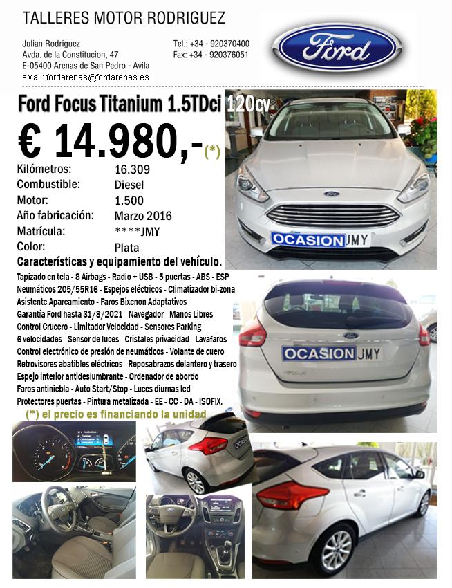 Oferta Ford Focus Titanium JMY - Ford Arenas - Arenas de San Pedro - TiétarTeVe