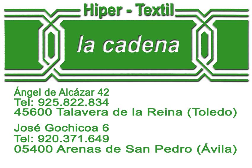 Hiper Textil La Cadena - Arenas de San Pedro y Talavera de la Reina - TiétarTeVe