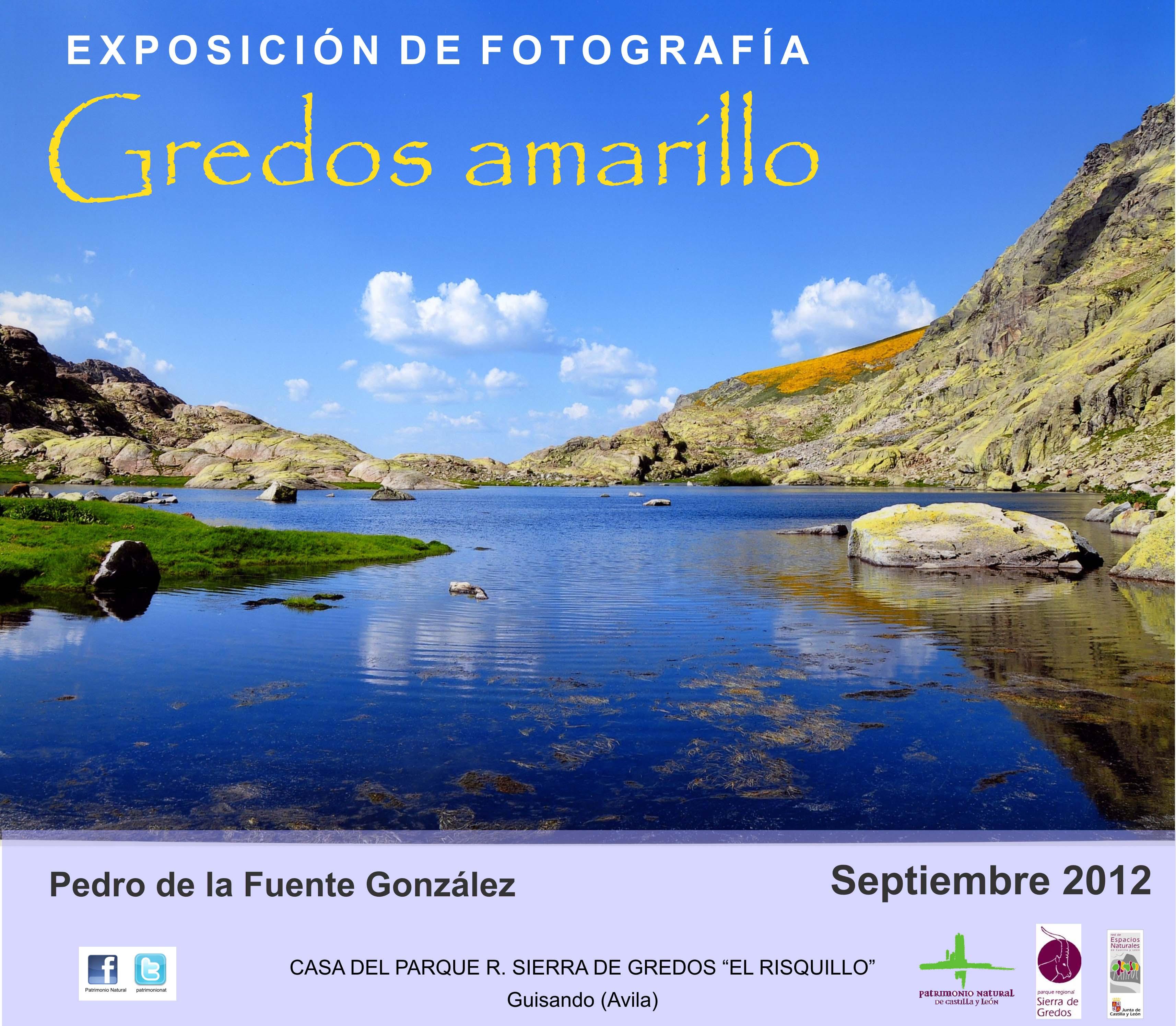"""Exposición """"Gredos Amarillo - Pedro de la Fuente - Casa del Parque El Risquillo de Guisando"""