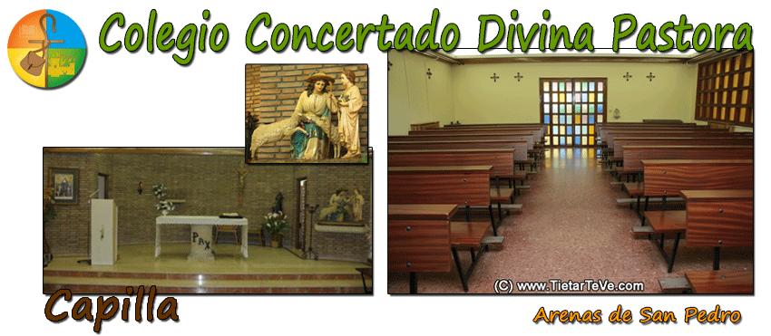 Colegio Divina Pastora de Arenas de San Pedro - Capilla - TiétarTeVe