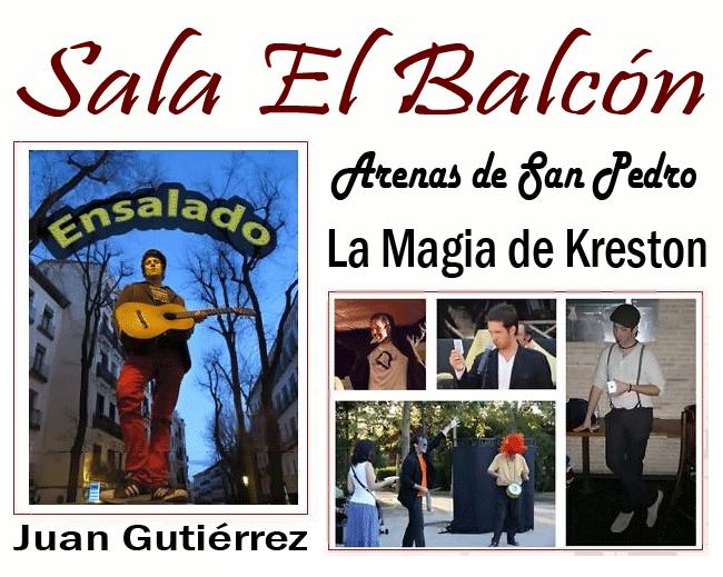 Sala El Balcón: Ensalado y La Magia de Kreston - Arenas de San Pedro - TiétarTeVe