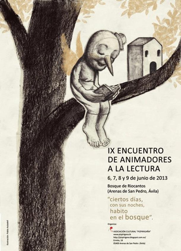 IX Encuentro de Animadores a la Lectura - Asociación Cultural Pizpirigaña de Arenas de San Pedro - TiétarTeVe