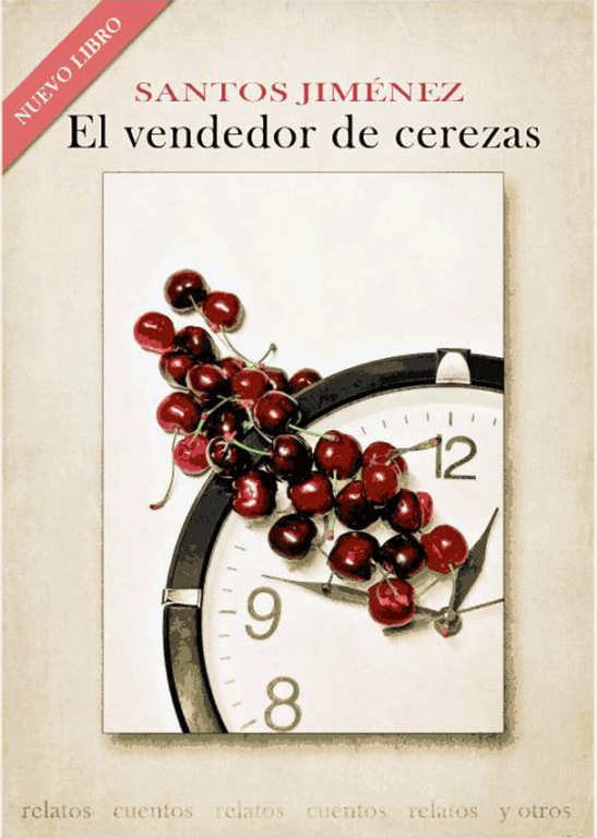 El Vendedor de Cerezas de Santos Jiménez - TiétarTeVe