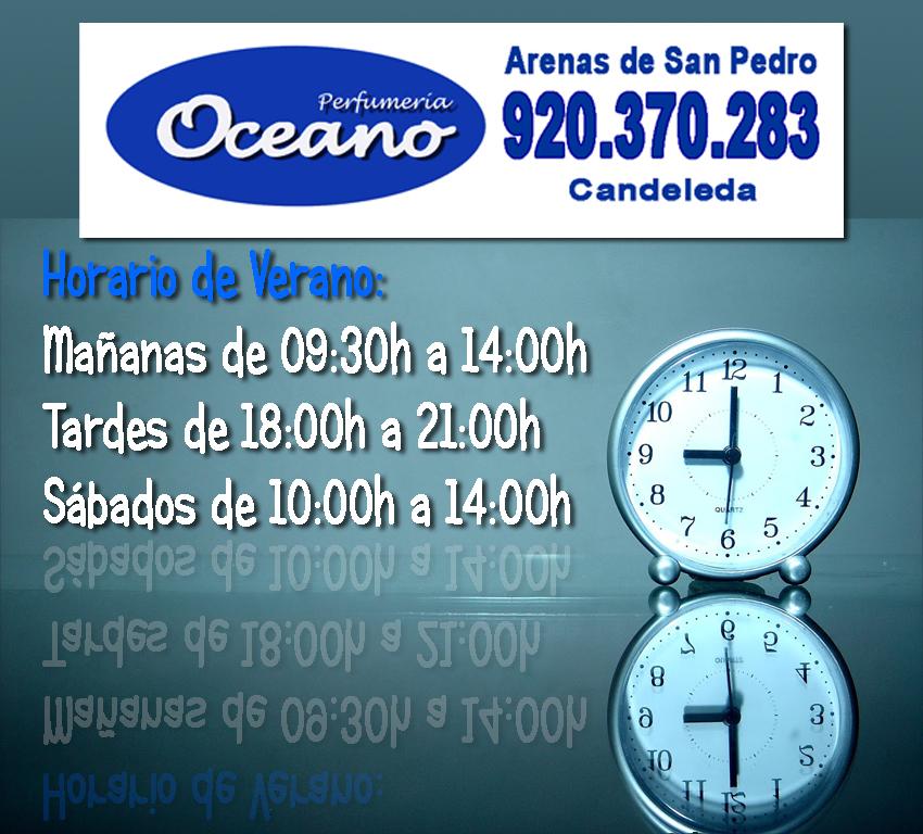 Horario de Verano - Océano Perfumería - Arenas de San Pedro y Candeleda - TiétarTeVe