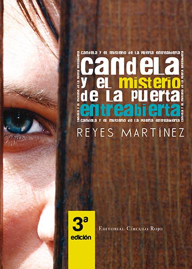 Candela y el Misterio de la Puerta Entreabierta de Reyes Martínez en Arenas de San Pedro - TiétarTeVe