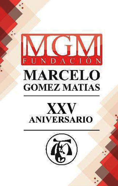 XXV Aniversario Fundación MGM - TiétarTeVe