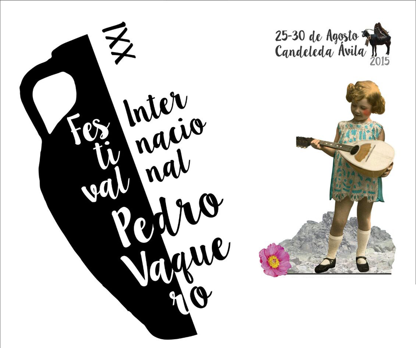 XXI Festival Internacional Pedro Vaquero en Candeleda - TiétarTeVe