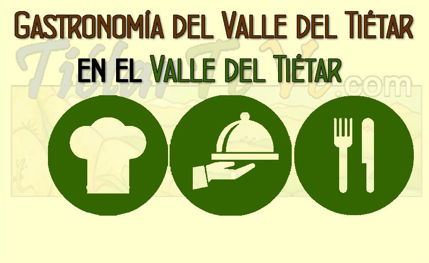Gastronomía del Valle del Tiétar