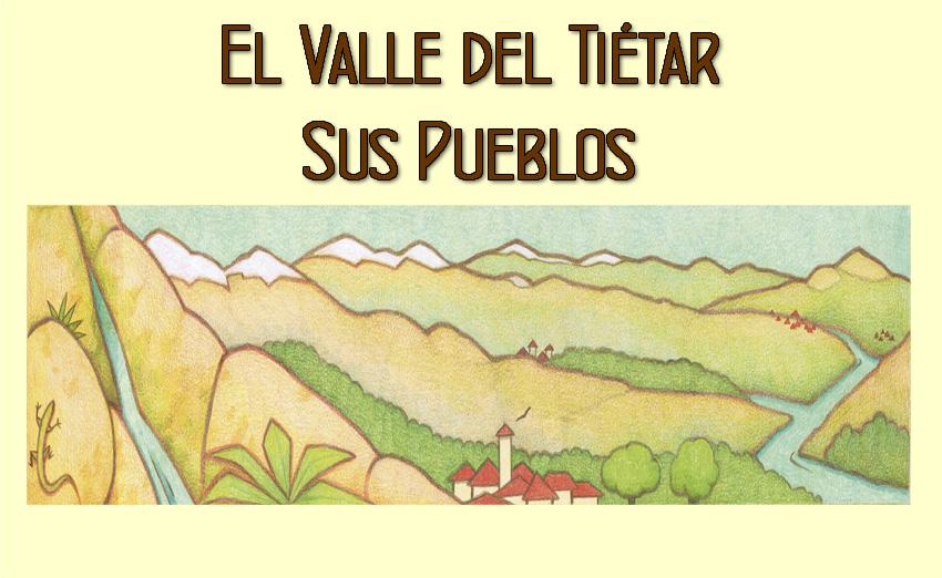 El Valle del Tiétar- Sus pueblos - Visión General