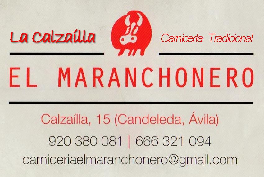 Tarjeta La Calzaílla - El Maranchonero - Carnicería Tradicional en Candeleda - TiétarTeVe