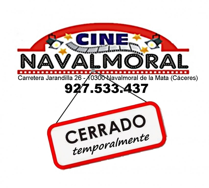 Cine Navalmoral Cerrado Temporalmente - Navalmoral de La Mata - TiétarTeVe