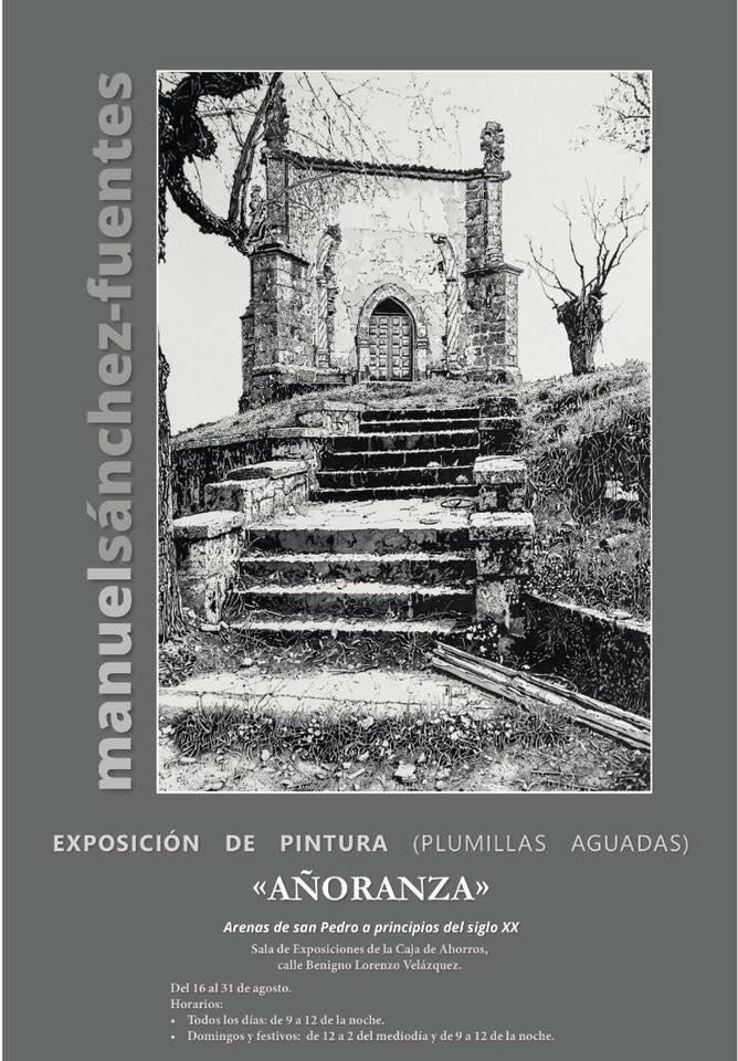 Exposición de Pintura Manuel Sánchez-Fuentes - Arenas de San Pedro - TiétarTeVe