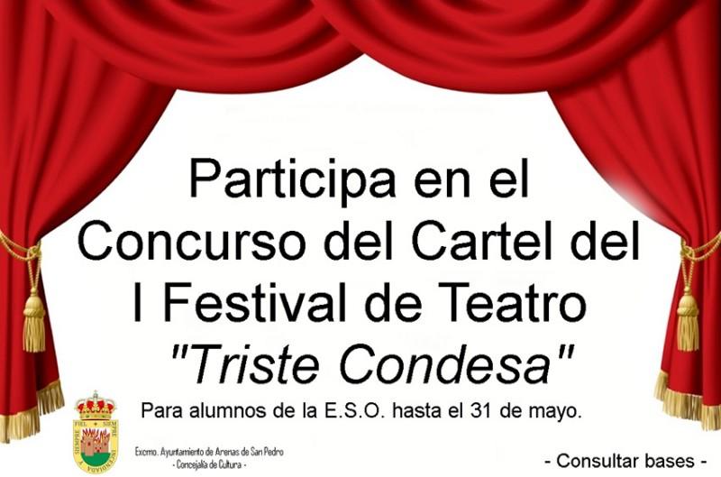 Concurso Cartel I Festival Teatro Triste Condesa - Arenas de San Pedro - TiétarTeVe