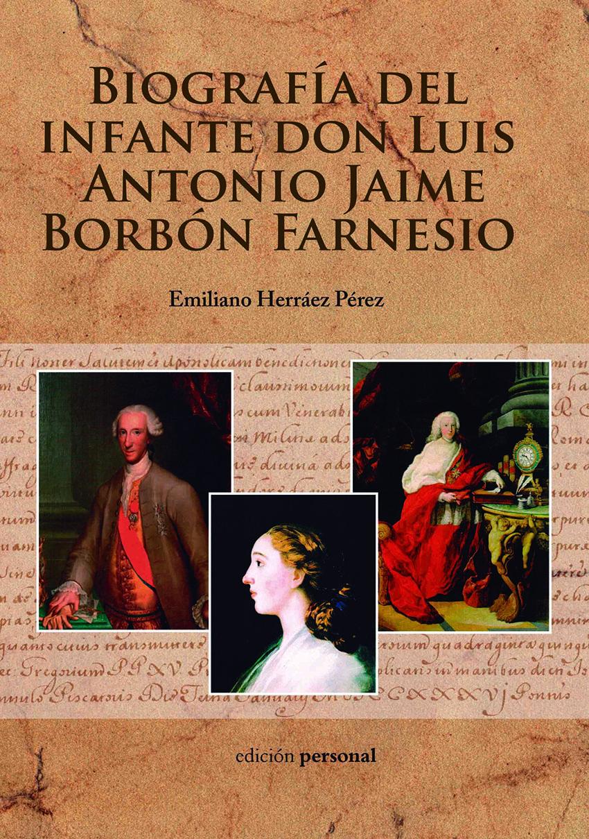 Biografia don Luis de Borbon - Emiliano Herraiz - TiétarTeVe