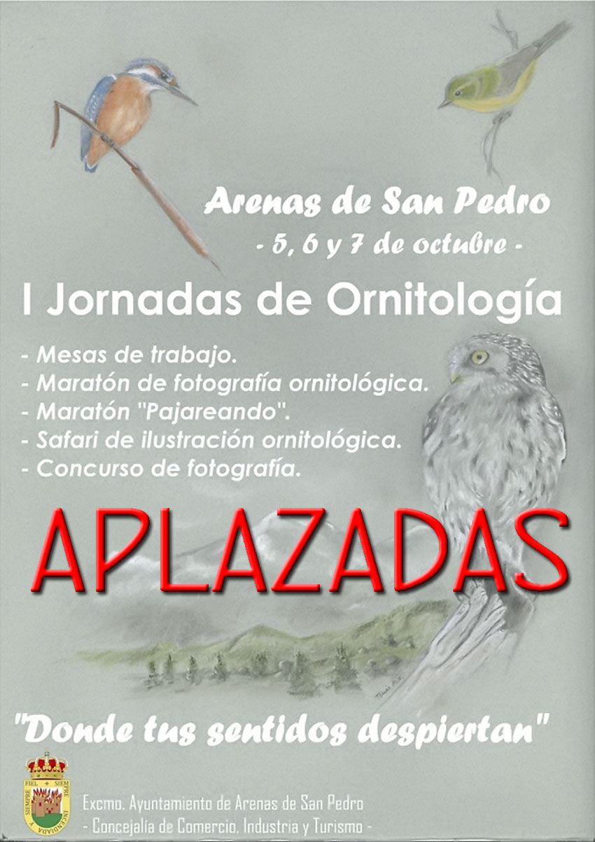 APLAZADASI-Jornadas-Ornitologia-Arenas de San Pedro- TiétarTeVe