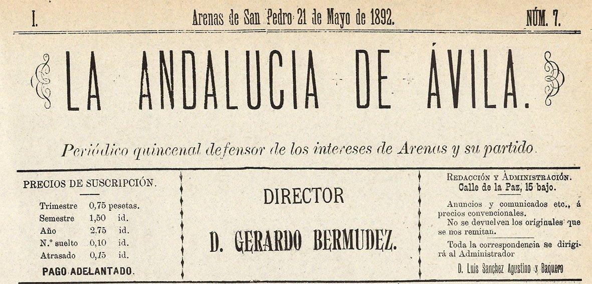 """Periódico """"La Andalucía de Ávila"""" - Año I número 7 del 21 de mayo de 1892."""
